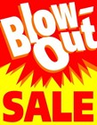 "Signs ""Blow-Out Sale"""